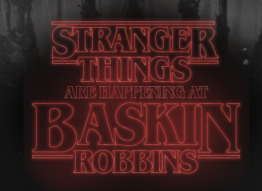 Baskin-Robbins Stranger Things